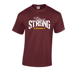 """Stay Strong Madison"" T-shirts Supporting Morristown Medical Center Supplies"
