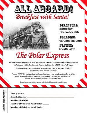 Last Call to Climb Aboard the SVMS Polar Express Breakfast with Santa - Saturday, December 8th